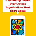 2 Marketing Trends Every Jewish