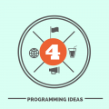 4 Programming Ideas