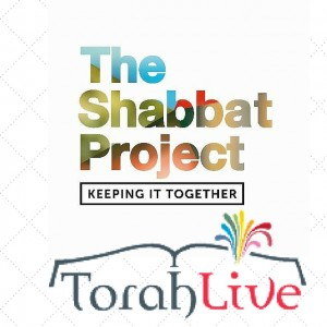 The Shabbos Project & Torah Live
